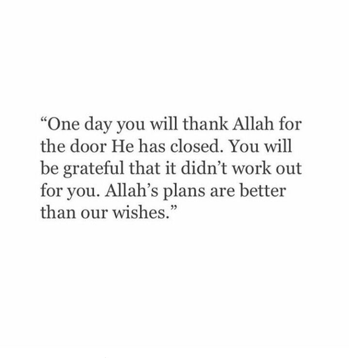 Allah's plans are better than my wishes, always. <3
