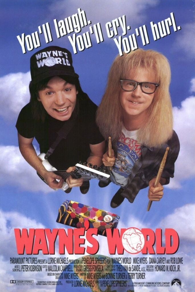 Wayne's World... HIlarious... Mike Myers is awesome...Film, Movie Posters, Waynes World, Mike Myers, Wayne'S, Wayne World, Waynesworld, Favorite Movie, Parties Time