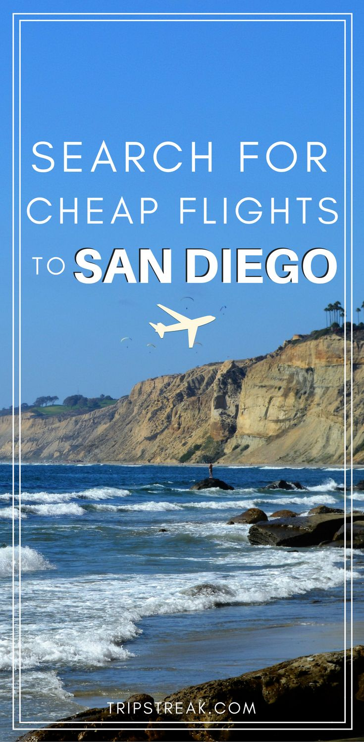 CLICK for cheap flights to San Diego! Plan your San Diego trip | California travel tips | San Diego Travel