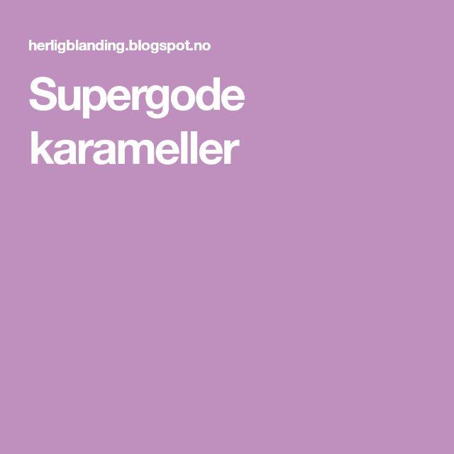 Supergode karameller