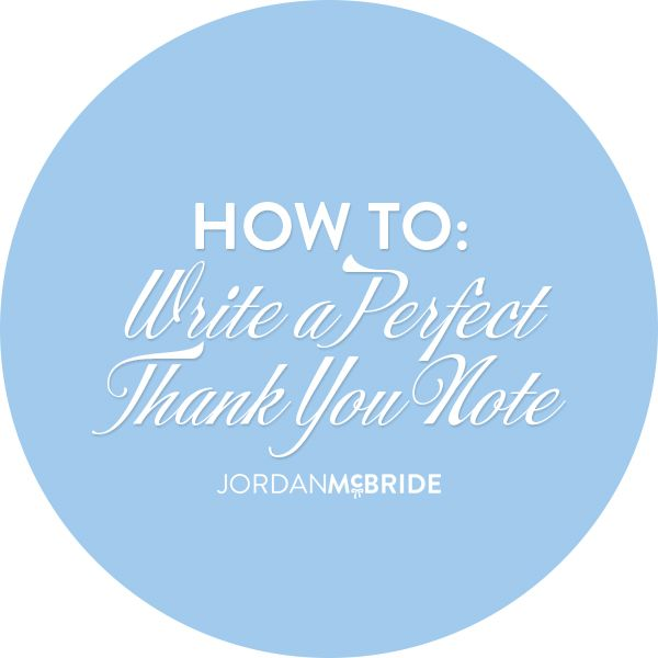 "This is something that I feel is so important, that ""personal touch"" gets you a long way in the business world! How to write a perfect thank you note: http://jordanmcbride.com/how-to-write-a-perfect-thank-you-note/"
