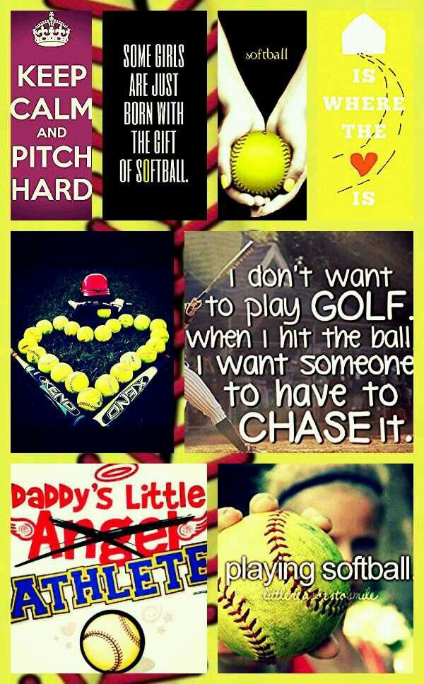 Life without softball i dont think it is capable of happening