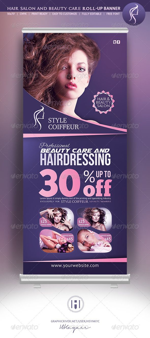 Hair & Beauty Rollup Banner   Creative Hair Salon & Beauty Care Salon Roll Up Banner.  Included all objects.  Easy editable logo (included).  Features  Fully Editable CMYK 150dpi .psd Highly Organised Layers 30×70 (+bleed) Print Ready