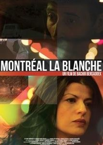 Montréal la Blanche streaming