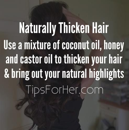 Thicken your hair and bring out your natural highlights by using a mixture of coconut oil, honey and castor oil. Ingredients: 2 tbsp. Coconut Oil 1 tbsp. Honey 1/2 tsp. Castor Oil Combine together ...
