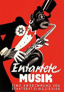 """Nazi propaganda against jazz music. The text reads: Degenerate Music, A Reckoning by Undersecretary Dr. H. S. Ziegler-The image was based on the cover sheet of Ernst Krenek's opera """"Jonny spielt auf"""" [""""Jonny Strikes up the Band""""] (1925-26), but replaced the carnation on the African-American saxophonist's lapel with a Star of David. The opera had been banned in 1933, and Krenek, an Austrian, had emigrated to the U.S. after the annexation of his country [Anschluss] in 1938."""