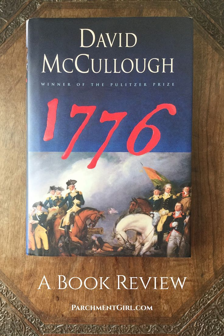 book review 1776 by david mccullough essay 1776 by david mccullough: a book review history 2700-02 derek smith 2/4/07 1776, book review it was a good year for a revolution, 1776 but it didn't start off quite.