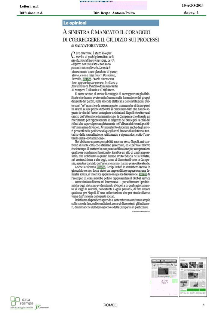 Salvatore Vozza firma un articolo sul Corriere del Mezzogiorno a proposito del caso Romeo e di cosa sarebbe potuto accadere se l'imprenditore fosse stato giudicato correttamente e non accusato ingiustamente.