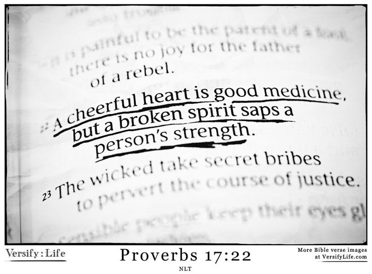 Proverbs 17:22 - More Bible verse images to share in your home and online at www.versifylife.com