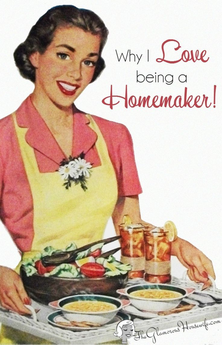 Why I Love Being A Homemaker Love And I Love