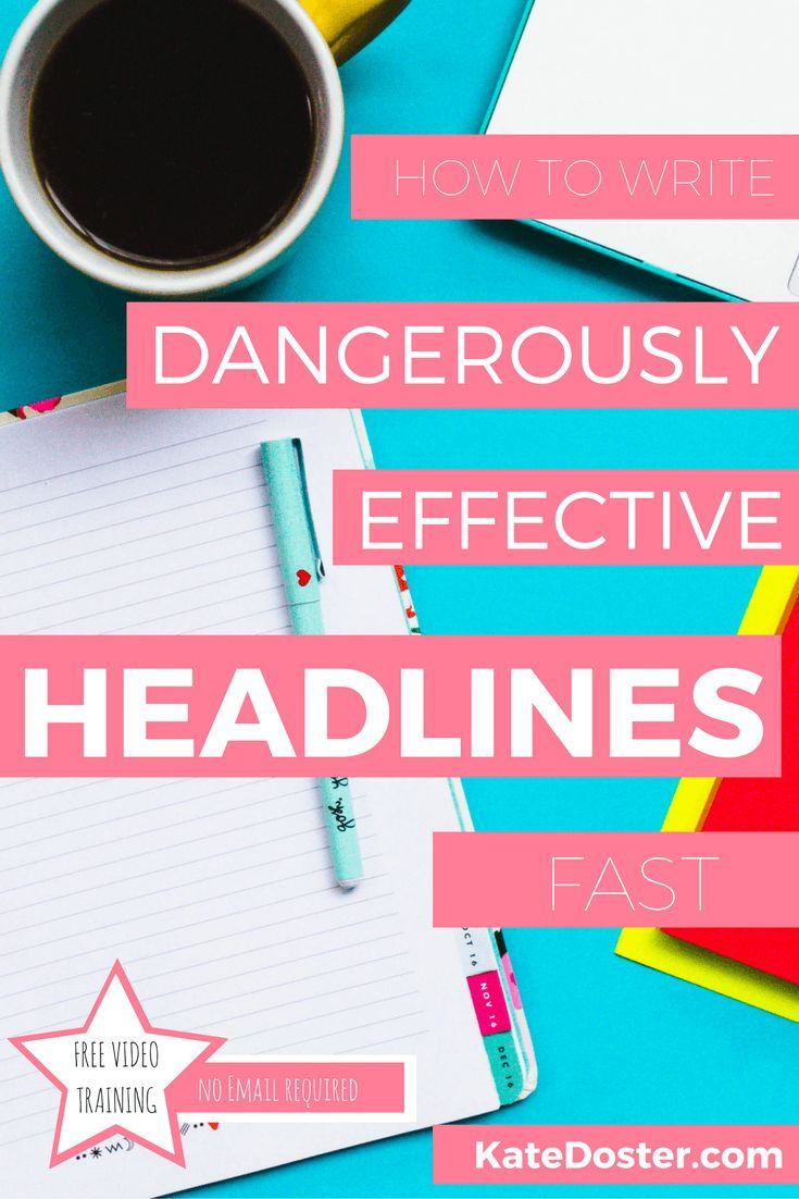 How To Write Dangerously Effective Headlines In 30 Seconds Free Mini Training In 2020 Writing Headlines Copywriting