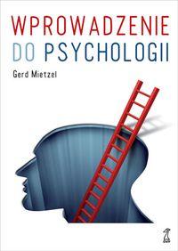Wprowadzenie do psychologii - Gerd Mietzel — Coaching - International Coach Federation Polska