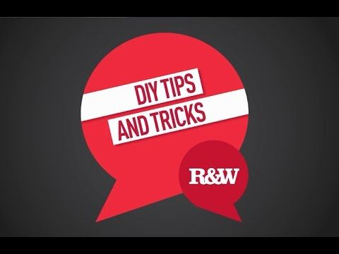 Real Estate & You   DIY Tips and Tricks