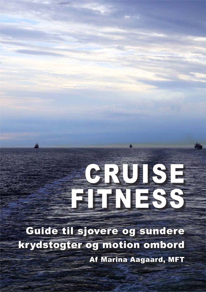 Sundhedsbog: Cruise Fitness - Guide til sjovere og sundere krydstogter og motion ombord