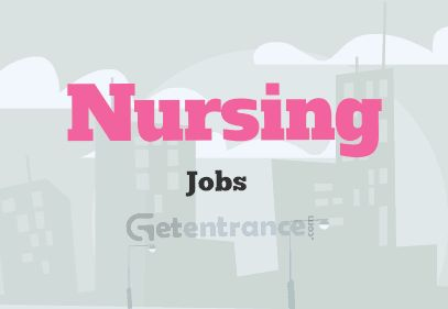 Nursing Jobs 2016 - Nursing Govt Job Vacancies - https://www.getentrance.com/nursing-jobs.html