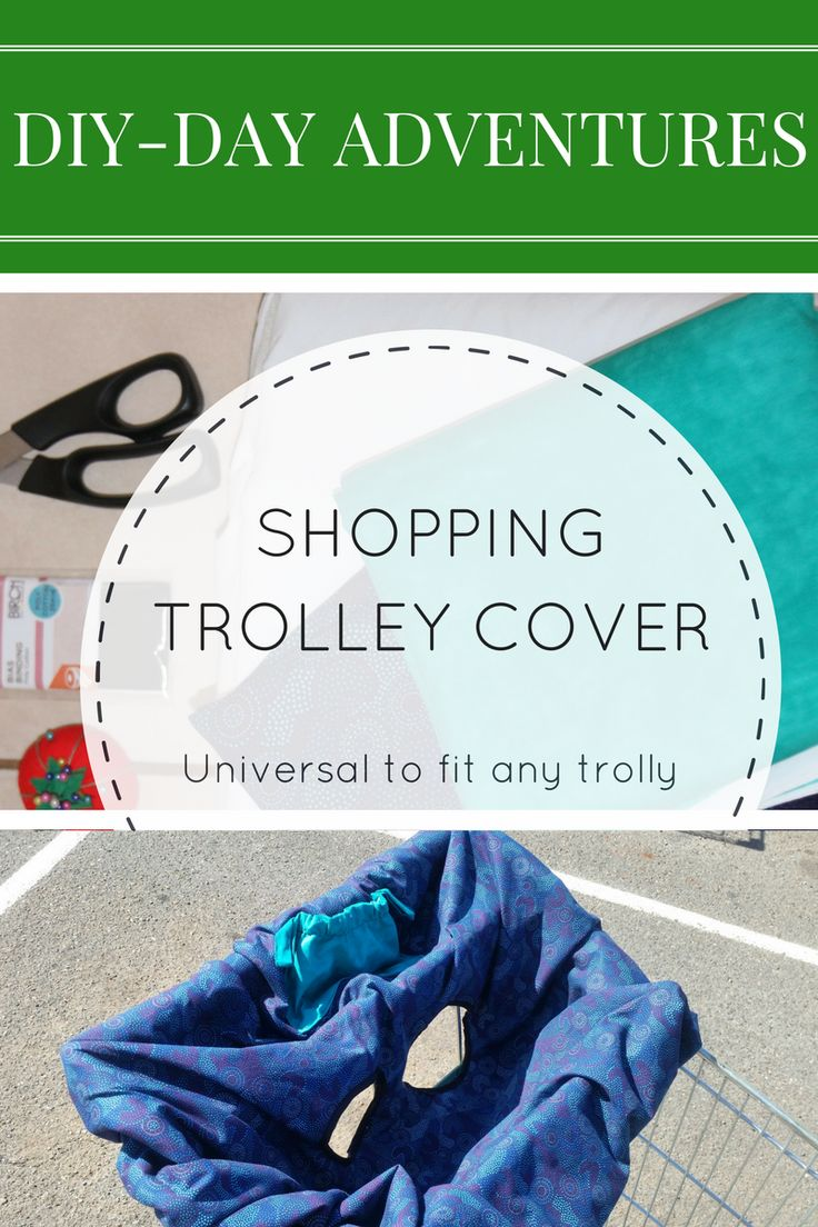 DIY Day - Universal Shopping Trolley Cover