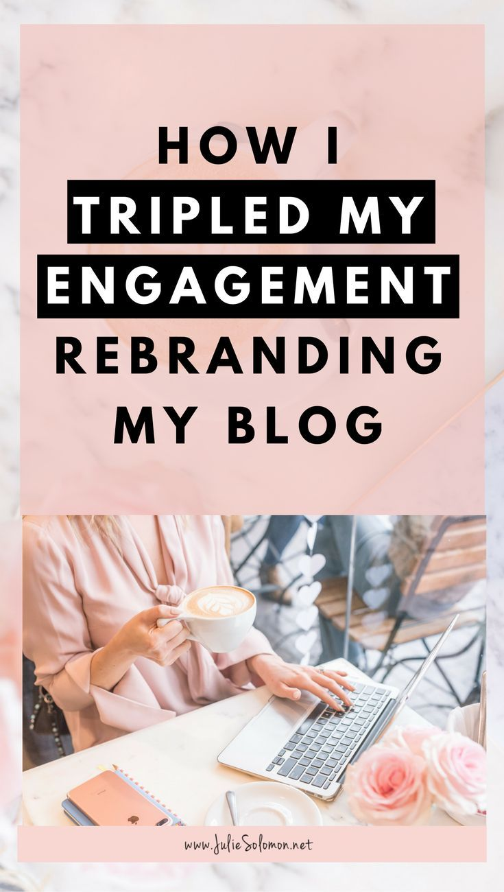 Why I rebranded my blog and then tripled my engagement. As bloggers, we are the creators, we are curators, we are the creatives, we are the influencers. Social Media Marketing, Blog tips, Blog Branding, Branding ideas. Julie Solomon, Blogging Expert.