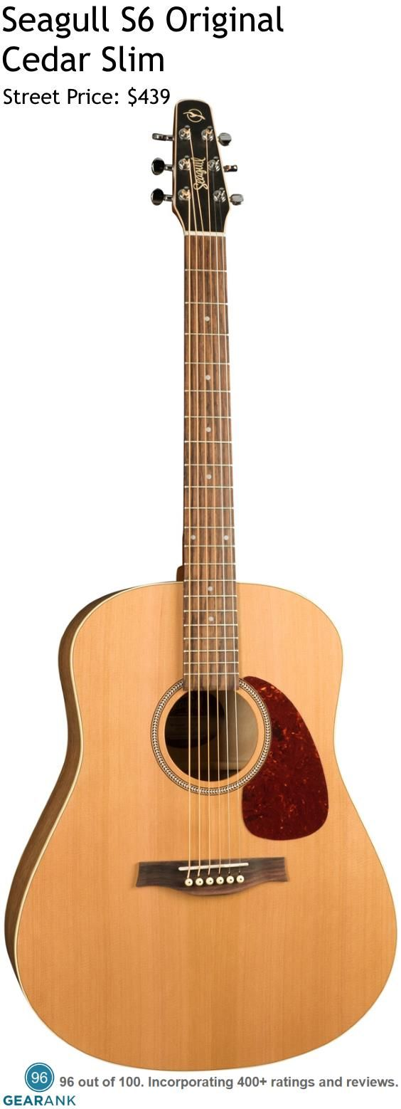 Seagull S6 Original Cedar Slim Acoustic Guitar. Along with the Seagull Entourage Rustic Dreadnought the Seagull S6 Original Cedar is the equally highest rated acoustic guitar in the $300 to $500 price range. For a detailed guide to acoustic guitars see https://www.gearank.com/guides/acoustic-guitars