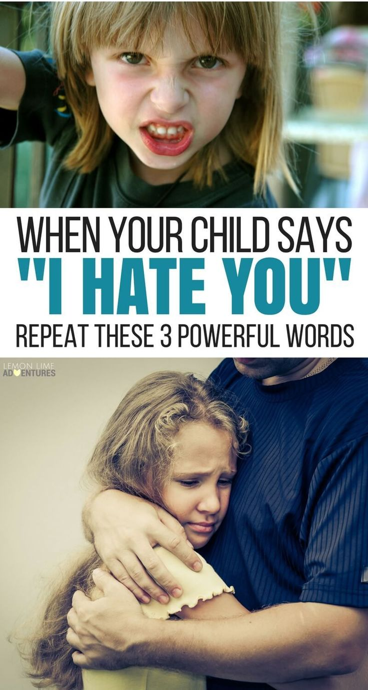 """3 Powerful Words to Use When Your Child Says """"I Hate You"""" via @lemonlimeadv"""