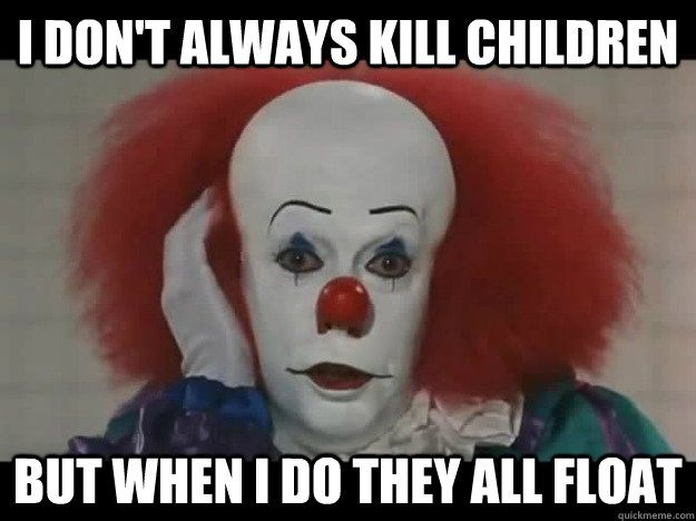 PENNYWISE MEMES image memes at relatably.com