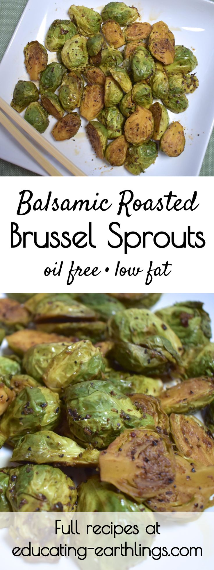 Oil Free Brussel Sprouts | roasted brussel sprouts | healthy roasted brussel sprouts I would omit the agave/sweet and just do garlic and herbs and balsamic, this is generally how I like them.