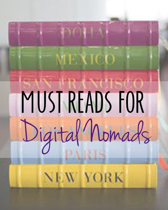 Must Read Books for Digital Nomads  #digitalnomads #reading