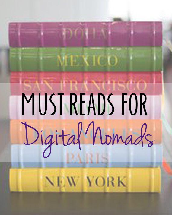 Must Read Books for Digital Nomads  #digitalnomads #reading