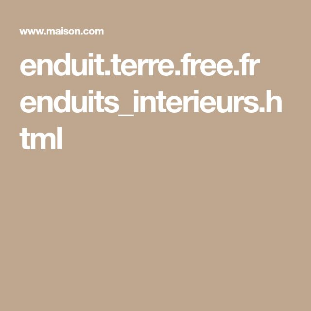 enduit.terre.free.fr enduits_interieurs.html