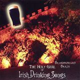 The Holy Grail of Irish Drinking Songs [CD]