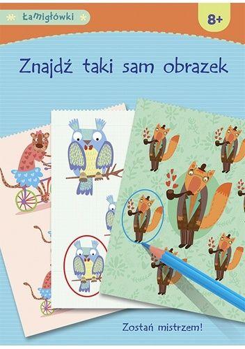 Okładka książki Łamigłówki. Znajdź taki sam obrazek