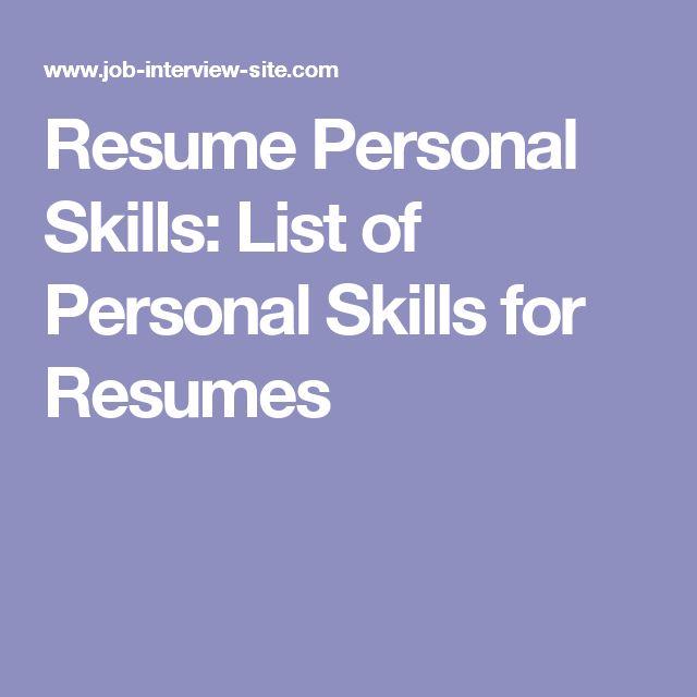 Resume Personal Skills List of Personal Skills for Resumes Davis