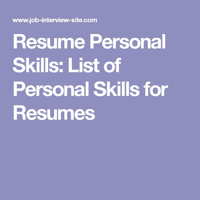 Resume Personal Skills: List of Personal Skills for Resumes