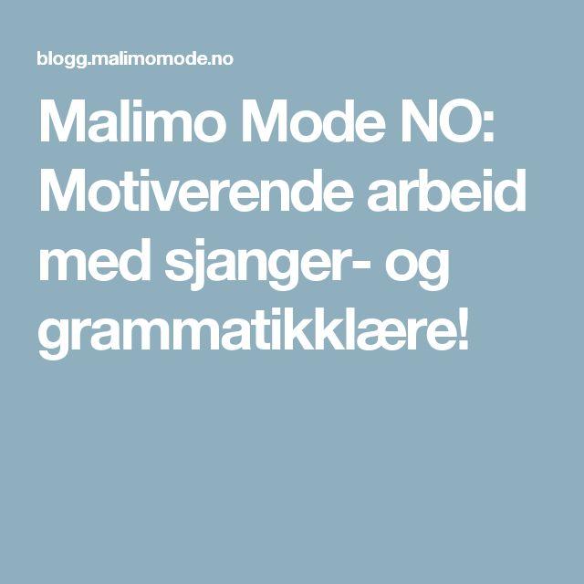 Malimo Mode NO: Motiverende arbeid med sjanger- og grammatikklære!
