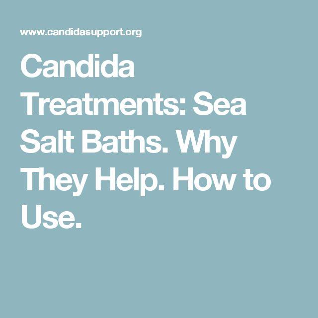 Candida Treatments: Sea Salt Baths. Why They Help. How to Use.
