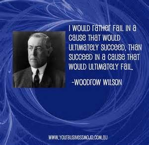 woodrow wilson quotes - Bing Images