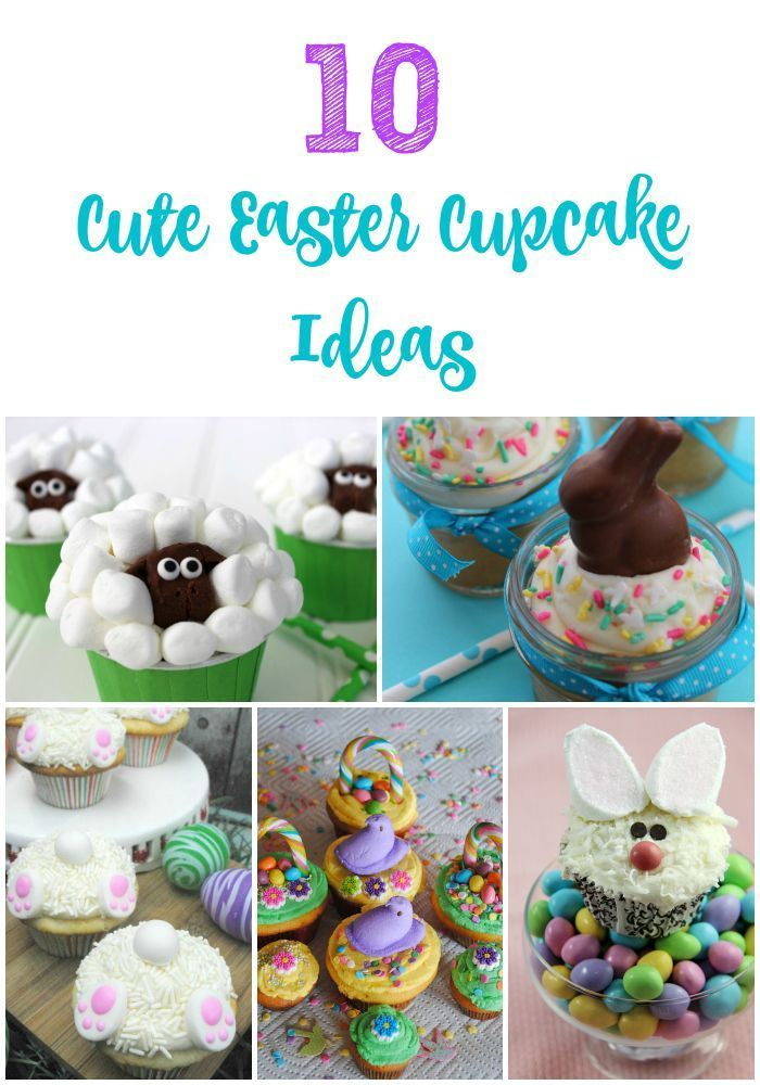 10 Cute Easter Cupcake Ideas - these are almost as fun to make as they are to eat!