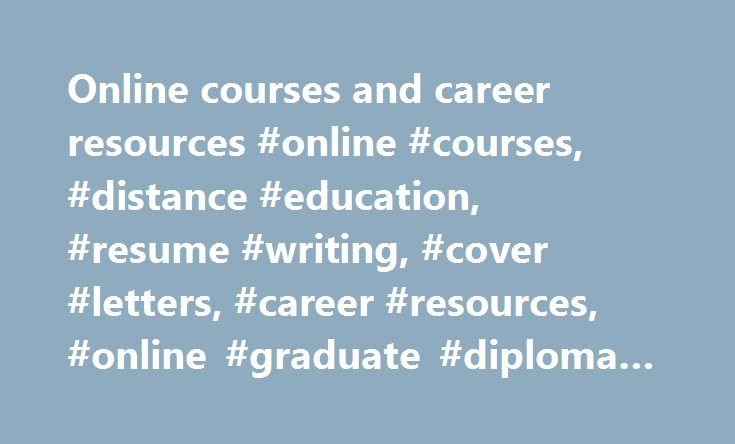 Online courses and career resources #online #courses, #distance #education, #resume #writing, #cover #letters, #career #resources, #online #graduate #diploma #of #education http://jacksonville.remmont.com/online-courses-and-career-resources-online-courses-distance-education-resume-writing-cover-letters-career-resources-online-graduate-diploma-of-education/  # Online graduate diploma of education Here's how others rate Career FAQs: Looking for Education opportunities in Australia ? There are…