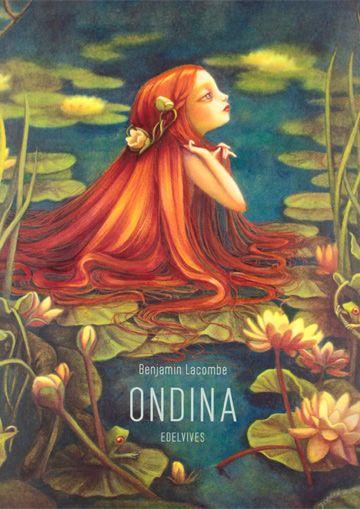 Ondina / Benjamin Lacombe