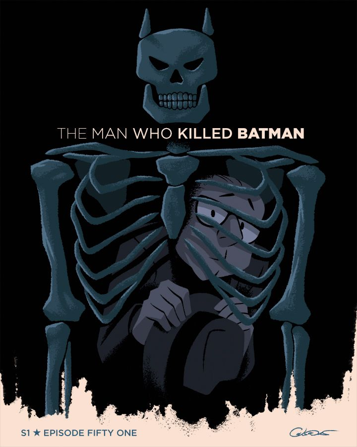 "BTAS ""The Man Who Killed Batman"" episode 51 - George Catsouldas"