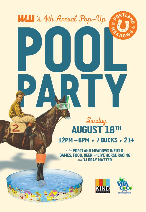 Come to Portland Meadows to watch live horse racing and enjoy the summer sun in a pool!  http://www.portlandmeadows.com/news-events/events/2013-08-18/live-racing-145-pm-post-time-special-event-ww-pool-party
