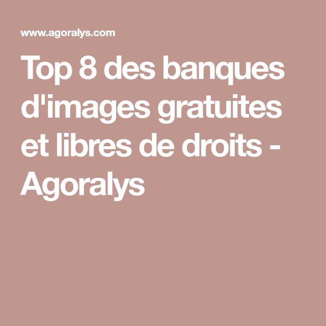 Top 8 des banques d'images gratuites et libres de droits - Agoralys