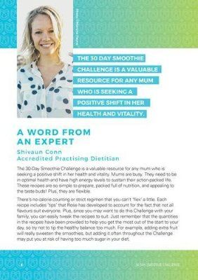 Dietitian Shivaun Conn provides the Foreword for the NEW 30 day breakfast smoothie challenge for busy mums and even busy families. By Rosemary Marchese http://thefitbusymum.com.au/product-category/ebook/