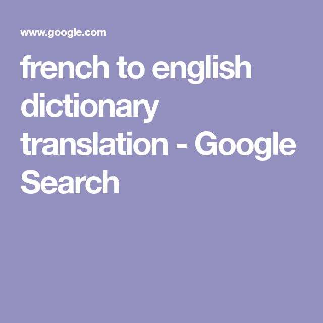 french to english dictionary translation - Google Search