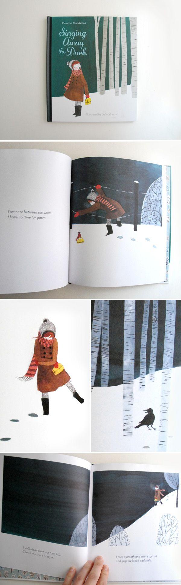 Singing Away the Dark- livre de Julie Morstad. Il est finaliste lui aussi pour… …