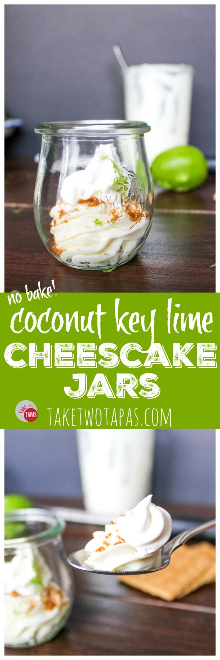 Key lime cheesecake with a hint of coconut brings me back to the tropics! Having the crust on top makes me feel like a rebel and want to eat dessert first! Key Lime Coconut Cheesecake Jars Recipe | Take Two Tapas