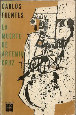 a literary analysis of the death of artemio cruz by carlos fuentes Examines the significance of the petals of blood, by ngugi wa thiongo and the death of artemio cruz, by carlos fuentes to kenyan nation-building process comparison of the mexican revolution of 1910 with kenya's struggle for independence comparative literary analysis of the novels of ngugi and.
