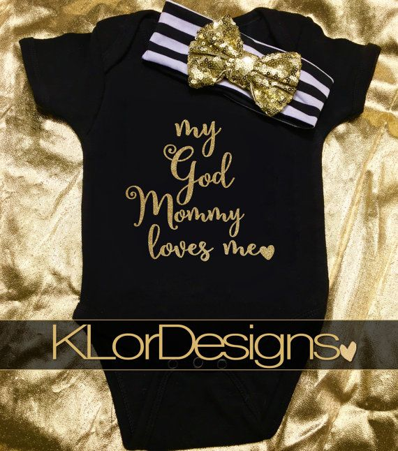 Baby Girl onesie  My Godmother Loves Me baby shower by KLorDesigns                                                                                                                                                                                 More