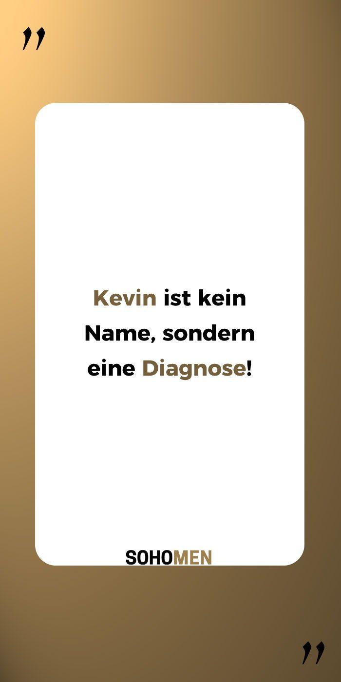 Lustige Sprüche Lustig Witzig Funny Kevin Name Kevin