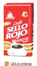 Cafe Sello Rojo. THE BEST coffee!!!