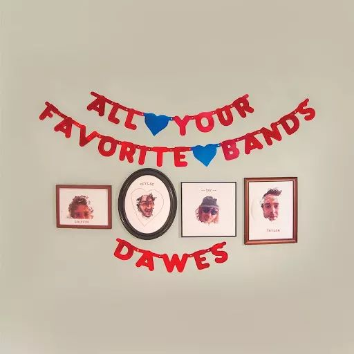 All Your Favorite Bands - Dawes - Google Play Music